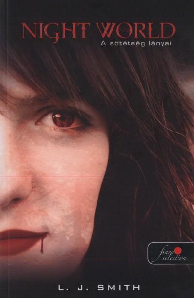 Lisa Jane Smith - Night World 2. - A sötétség lányai