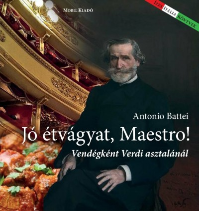 Antonio Battei - Jó étvágyat Maestro!