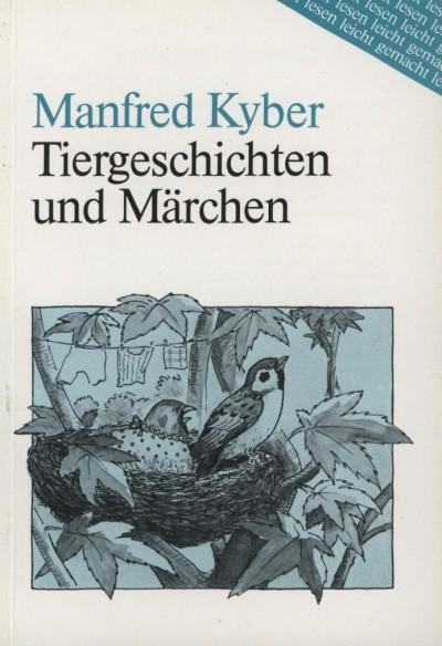 Manfred Kyber - Tiergeschichten und Märchen
