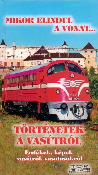 - Történetek a vasútról