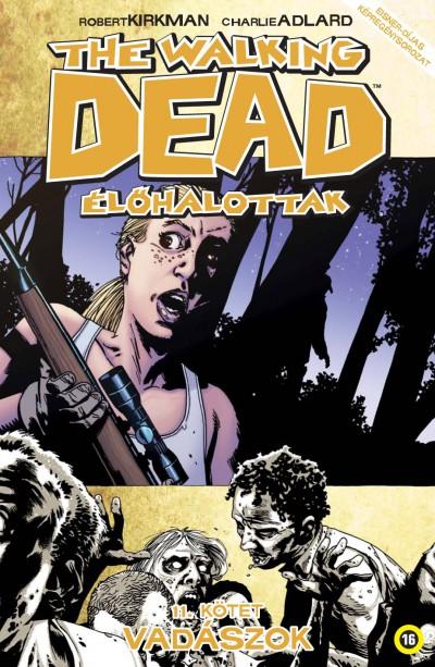 Robert Kirkman - The Walking Dead - Élőhalottak 11.