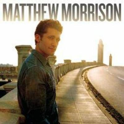 - Matthew Morrison
