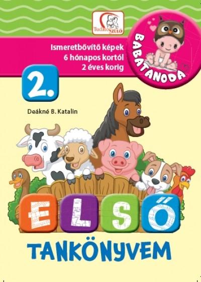 Deákné B. Katalin  (Összeáll.) - Első tankönyvem 2. rész - Babatanoda