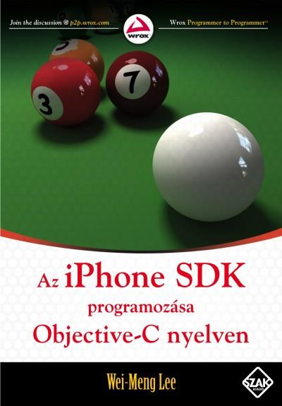 Wei-Meng Lee - Az iPhone SDK programozása Objective-C nyelven