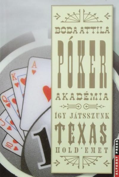 Boda Attila - Pókerakadémia