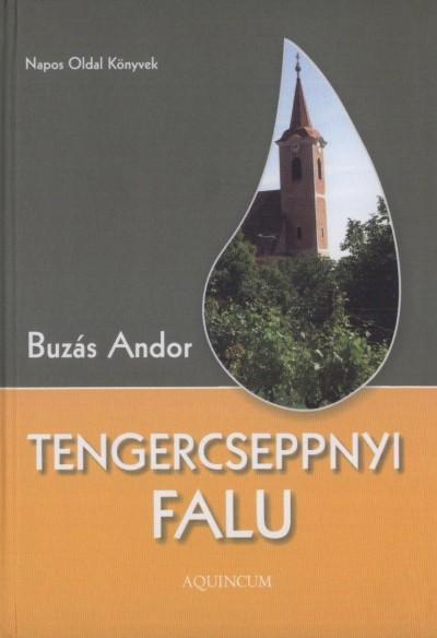 Buzás Andor - Tengercseppnyi falu