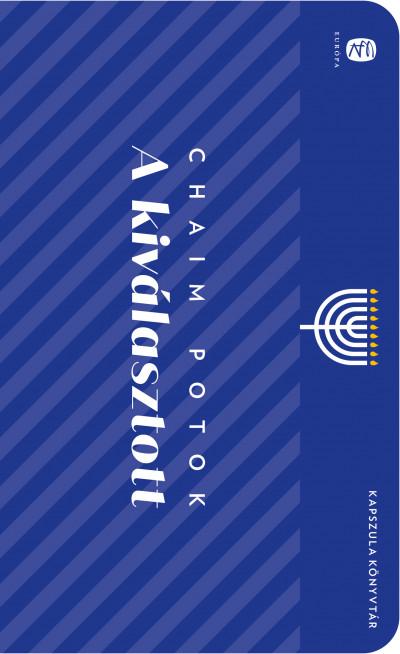 Chaim Potok - A kiválasztott