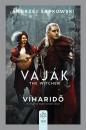 Andrzej Sapkowski - Vaják - The Witcher - Viharidő