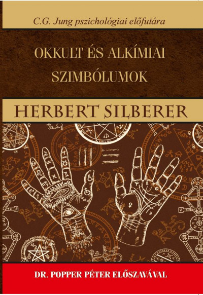 Herbert Silberer - Okkult és alkímiai szimbólumok