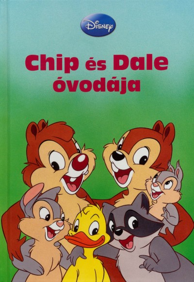 - Chip és Dale óvodája