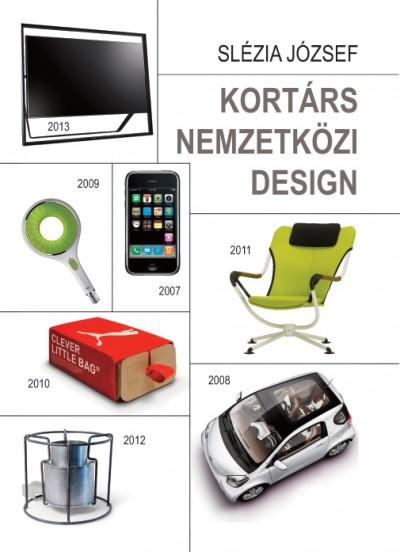 Slézia József - Kortárs nemzetközi design