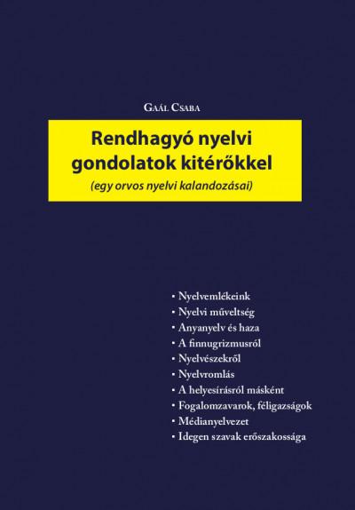 Gaál Csaba - Rendhagyó nyelvi gondolatok kitérőkkel