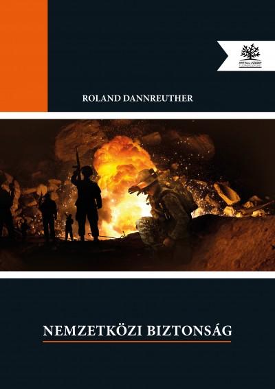 Roland Dannreuther - Nemzetközi biztonság