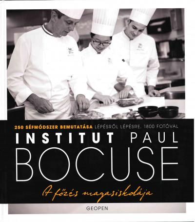 Paul Bocuse - A főzés magasiskolája