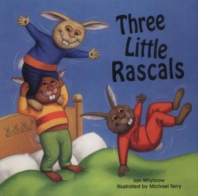 Ian Whybrow - Three Little Rascals