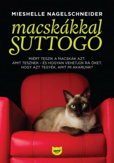 Nagelschneider Mieshelle - Macskákkal suttogó