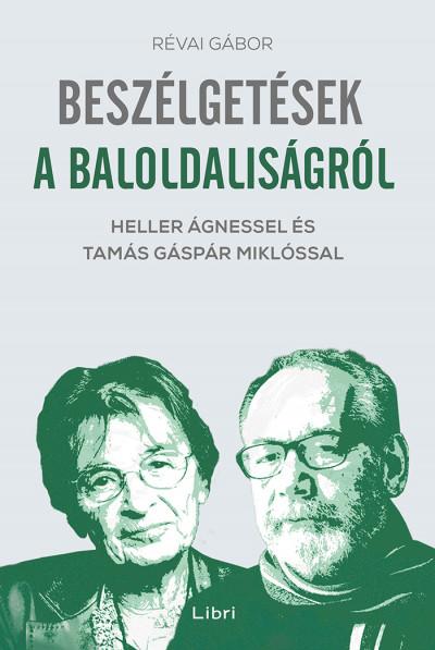Révai Gábor - Beszélgetések a baloldaliságról