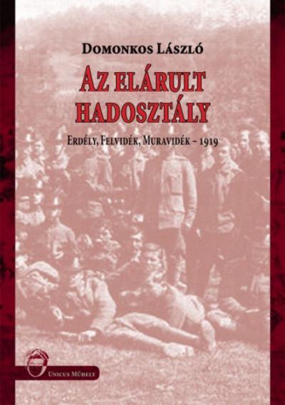 Domonkos László - Az elárult hadosztály