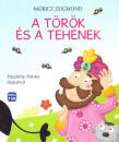 Móricz Zsigmond - A török és a tehenek
