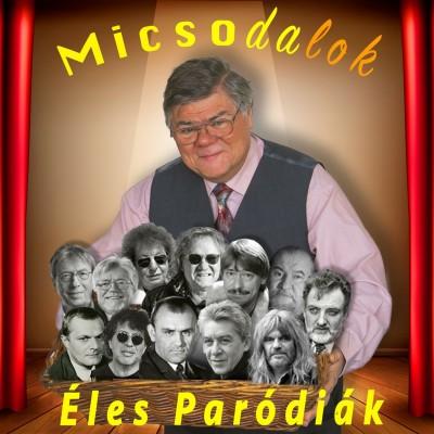 Válogatás - Éles István - Micsodalok - Éles paródiák - CD