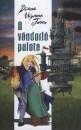 Diana Wynne Jones - A vándorló palota