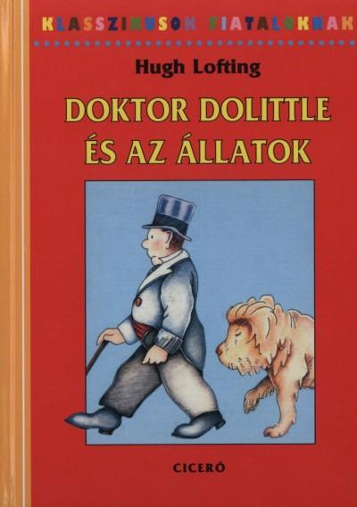 Hugh Lofting - Doktor Dolittle és az állatok