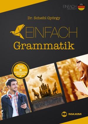 Dr. Scheibl Gy�rgy - Einfach Grammatik