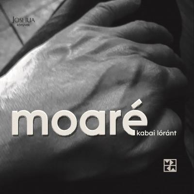 Kabai Lóránt - Moaré