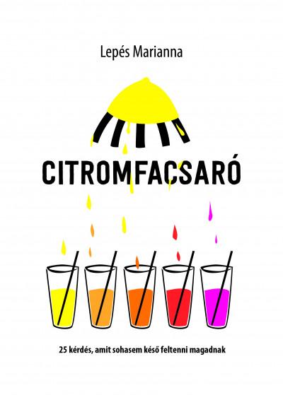 Lepés Marianna - Citromfacsaró