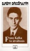 Franz Kafka - Az �tv�ltoz�s