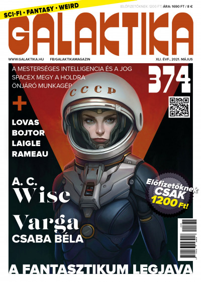 Németh Attila  (Szerk.) - Galaktika Magazin 374. szám - 2021. május