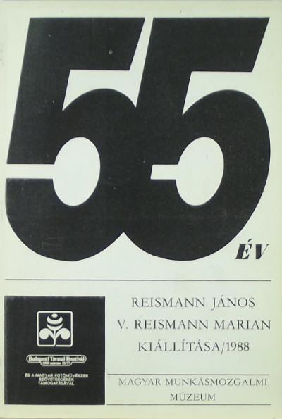 - 55 év - Reismann János és V. Reismann Marian kiállítása