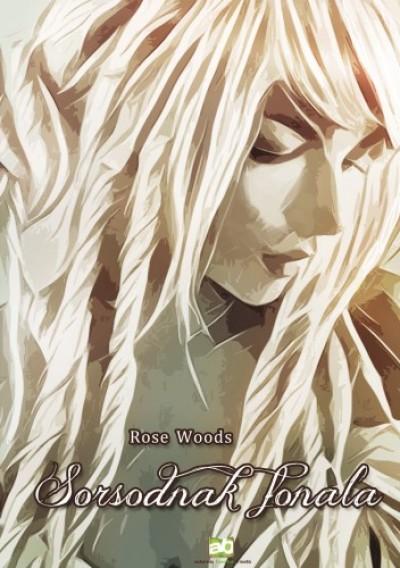 Woods Rose - Sorsodnak fonala
