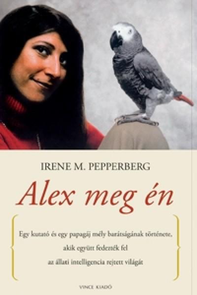 Irene M. Pepperberg - Alex meg én