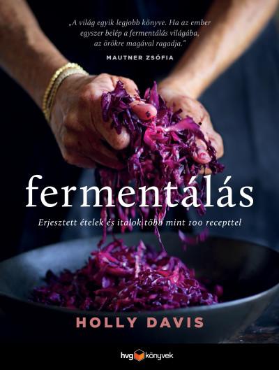 Holly Davis - Fermentálás