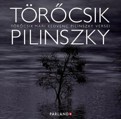 Pilinszky János - Törőcsik Mari - Törőcsik Mari kedvenc Pilinszky versei - Hangoskönyv