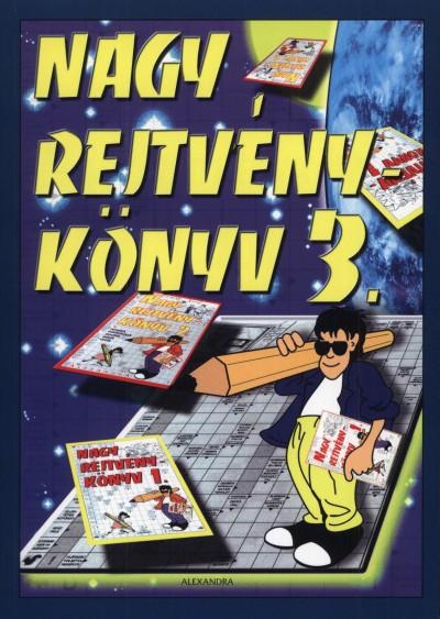 Kresz Károly  (Szerk.) - Nagy rejtvénykönyv 3.
