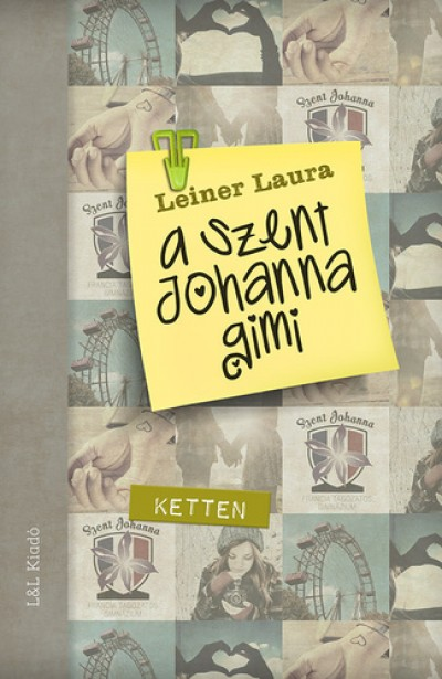 Leiner Laura - A Szent Johanna gimi 6.