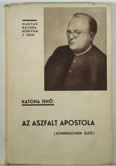 Katona Jenő - Az aszfalt apostola