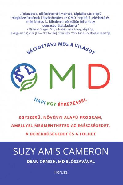 Suzy Amis Cameron - Mariska Van Aalst - OMD - Változtasd meg a világot napi egy étkezéssel