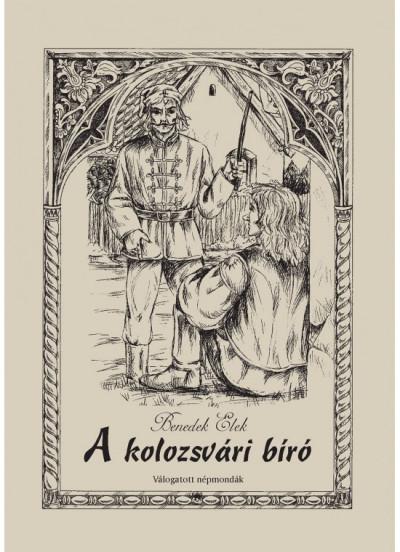 Benedek Elek - A kolozsvári bíró