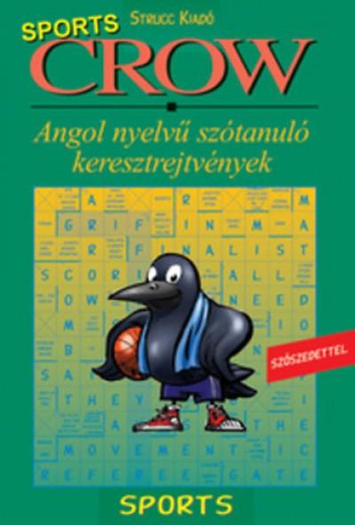 Radácsy László  (Szerk.) - Vadász György  (Szerk.) - Crow Sports