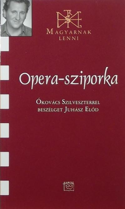 Juhász Előd - Opera-sziporka