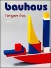 Forg�cs �va - Bauhaus
