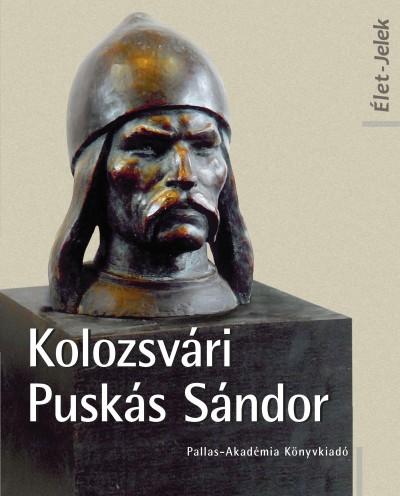 Nagy Miklós Kund - Kolozsvári Puskás Sándor