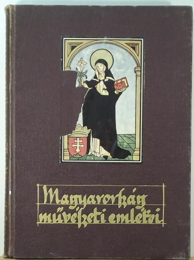 Divald Kornél - Magyarország művészeti emlékei