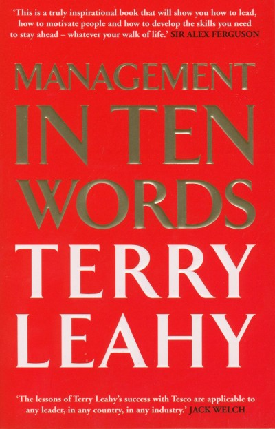 Terry Leahy - Management in 10 Words