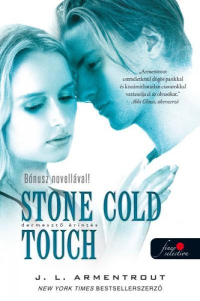 Jennifer L Armentrout - Stone Cold Touch - Dermesztő érintés
