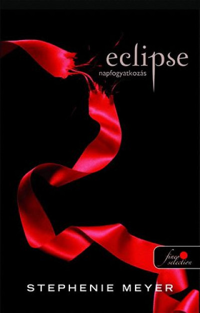 Stephenie Meyer - ECLIPSE - NAPFOGYATKOZÁS - PUHATÁBLA
