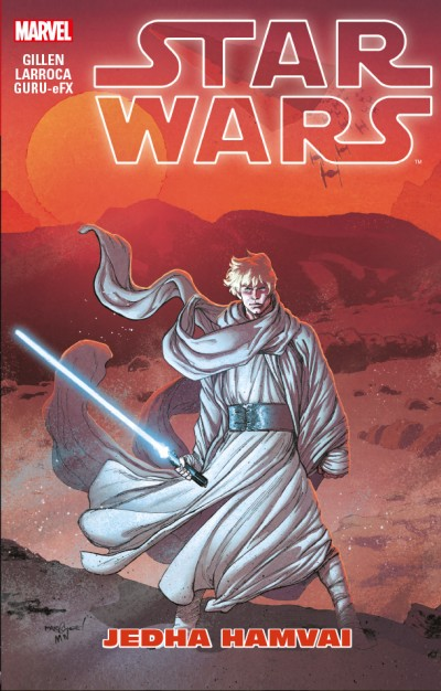 Kieron Gillen - Star Wars: Jedha hamvai (képregény)